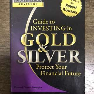 Guide To Investing in Gold & Silver 9% off Guide To Investing in Gold & Silver : Protect Your Financial Future