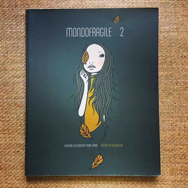 Mondofragile: Fashion Illustrations From Japan
