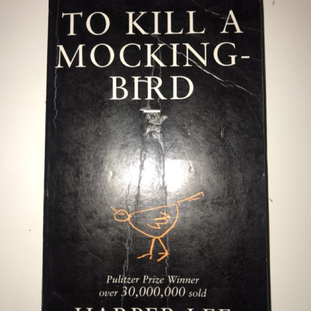 To Kill a Mocking Bird; Harper Lee