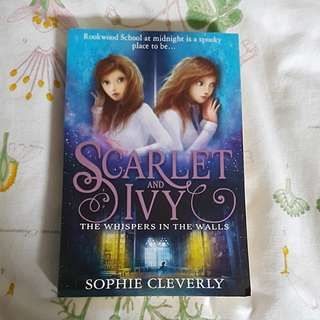 Scarlet and Ivy: The whispers in the walls