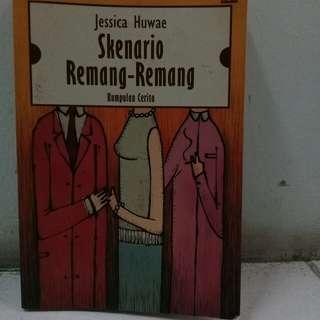 #DISKON Jessica Huwae - Skenario Remang - Remang (Kumpulan Cerpen)