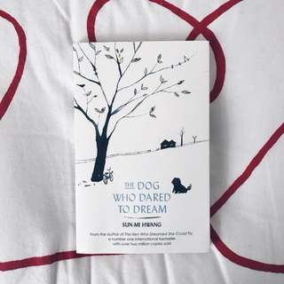 NOVEL The Dog Who Dared to Dream by Sun Mi Hwang