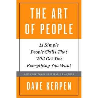 (Ebook) The Art of People: 11 Simple People Skills That Will Get You Everything You Want by Dave Kerpen