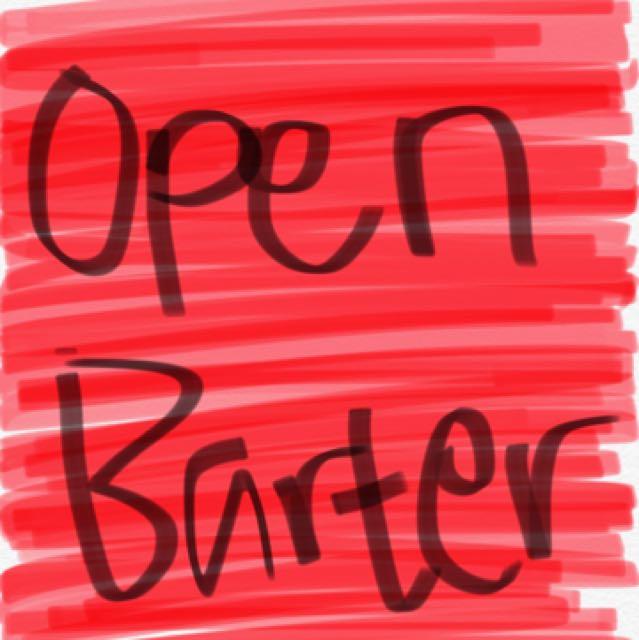 Open Barter!!!