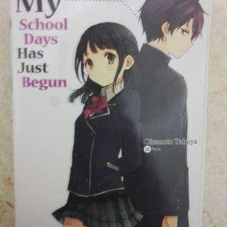 Lite Novel (LN) My School Days Has Just Begun!
