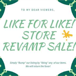 Like for like! Store Revamp Sale