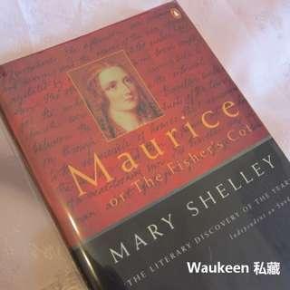 瑪麗雪萊 Mary Shelley 摩里斯 Maurice, or the Fisher's Cot 科學怪人作者 童書兒童讀物 經典文學