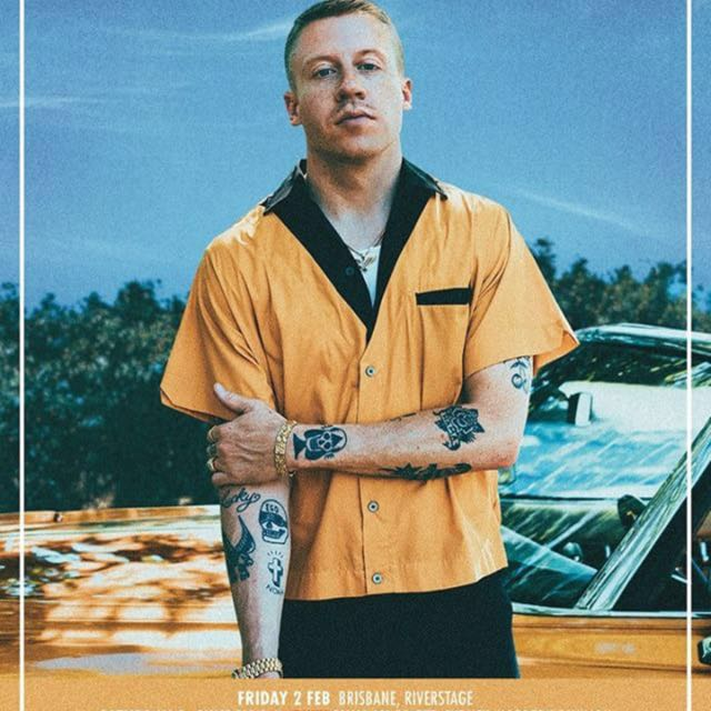 2x MACKLEMORE BRISBANE SOLD OUT SHOW GA