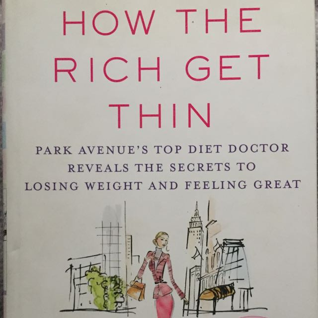 How The Rich Get Thin Book