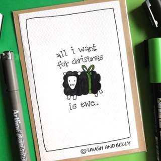 Hand Drawn Card: All I Want For Christmas Is Ewe