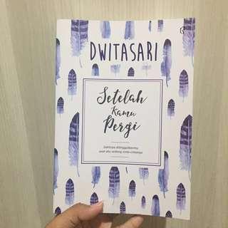 Setelah Kamu Pergi by Dwitasari