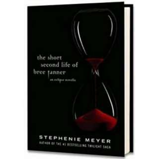 The Short Life of Bree Tanner - Stephenie Meyer