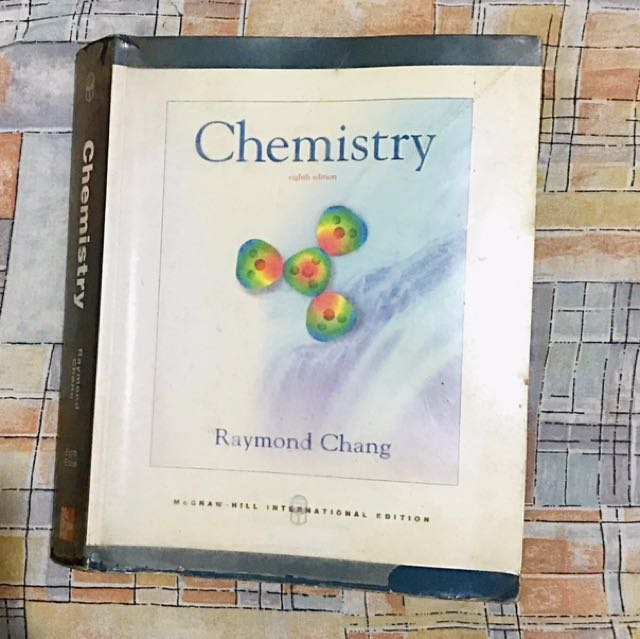Chemistry Textbook By Raymond Chang 8th edition
