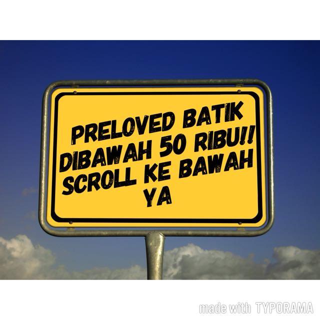 PRELOVED BATIK DIBAWAH 50 RIBU
