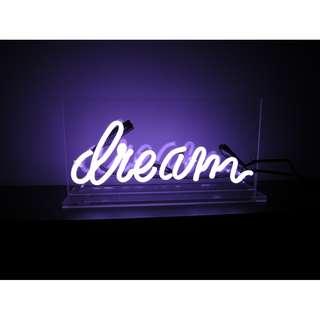 Dream Neon Sign