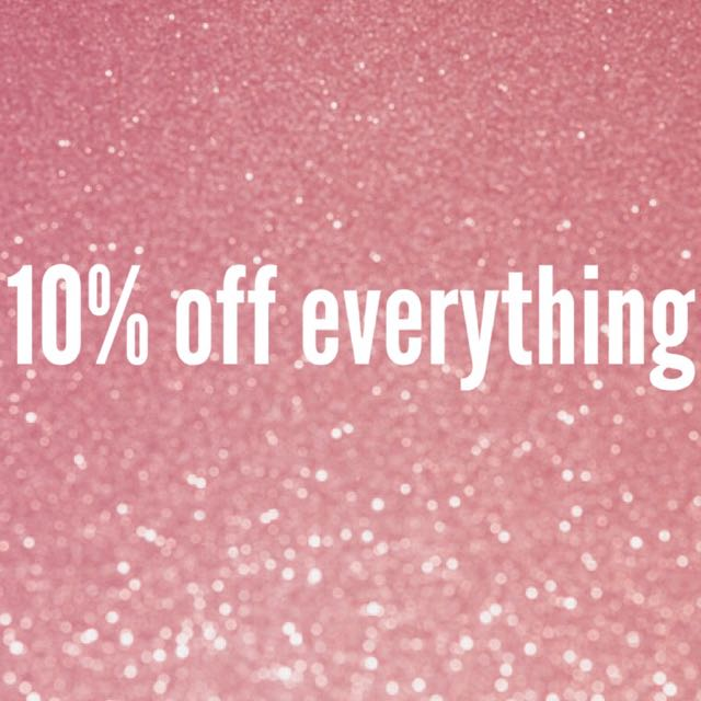 10% off everything listed !!