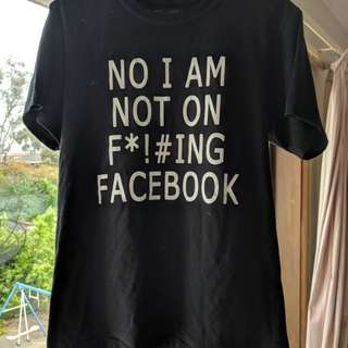 T shirt not on facebook size S