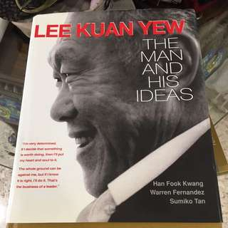 Lee kuan yew the man and his ideas