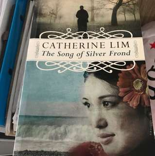 Catherine Lim the song of silver frond