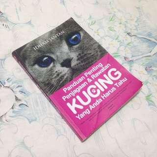 Panduan Penjagaan & Rawatan Kucing by Idham Jantan