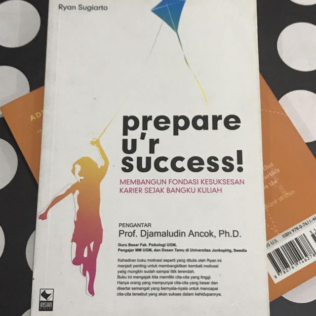 Prepare Ur Success - Sukses Sejak Kuliah