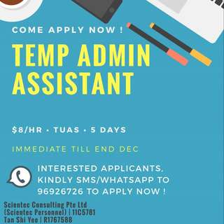 Temp Admin Assistant | Till end Dec
