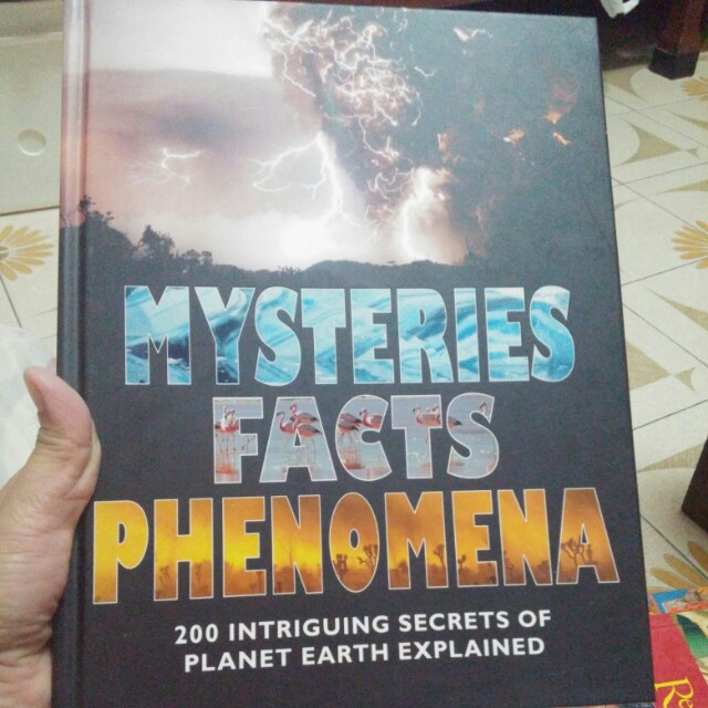 MYSTERIES FACTS PHENOMENA 200 intriguing secret of the planet earth  explained