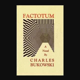 Factotum : A Novel