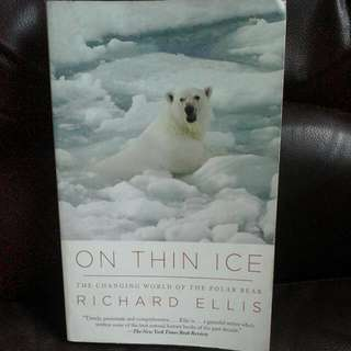 On Thin Ice ( The Changing World Of The Polar Bear)