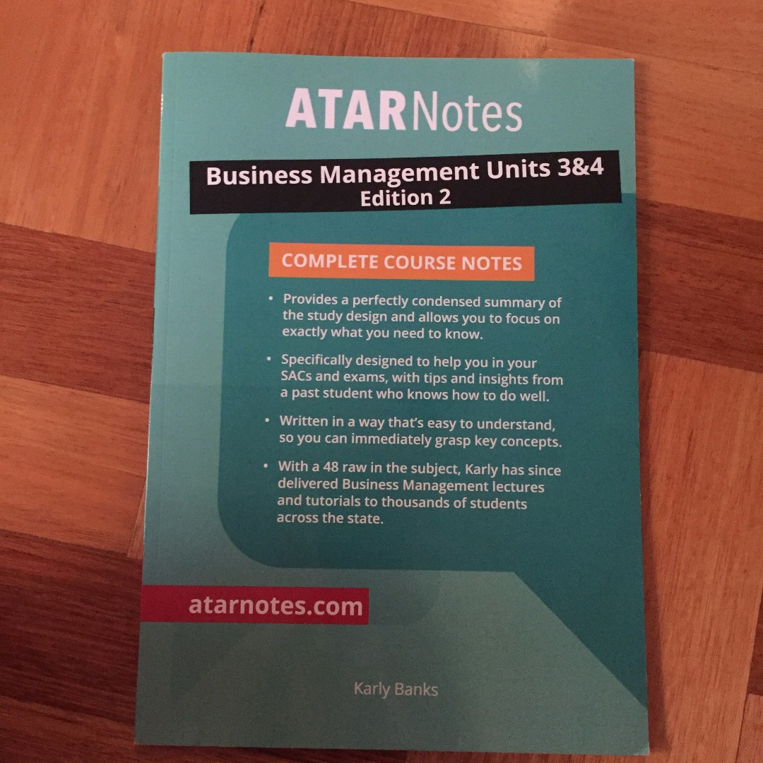 ATARNOTES VCE BUSINESS MANAGEMENT 3/4 NOTES [2017-2021 EDITION