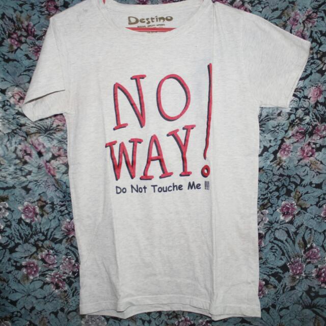 No Way T-shirt