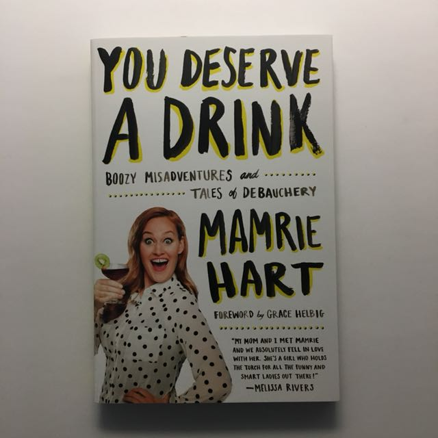 You Deserve A Drink, Mamrie Hart