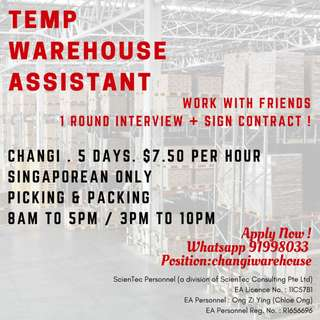 TEMP Warehouse Assistant (Changi/ Only 1 ROUND INTERVIEW)