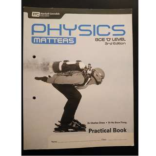 GCE O Level Physics Matters Practical Book 3rd Edition