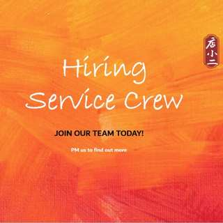 Service Crew (Part Time/ Full Time)