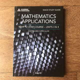 Maths Applications Unit 3 and 4 WACE Study Guide