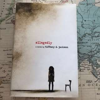 Allegedly by Tiffany D. Jackson (Hardcover)