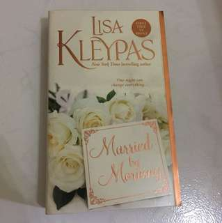 "Lisa Kleypas ""Married by morning"""