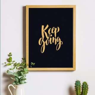 Keep Going Handmade Framed Calligraphy Art