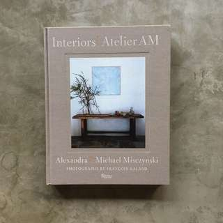 Interiors: Atelier AM (Hardcover Interior Design book)