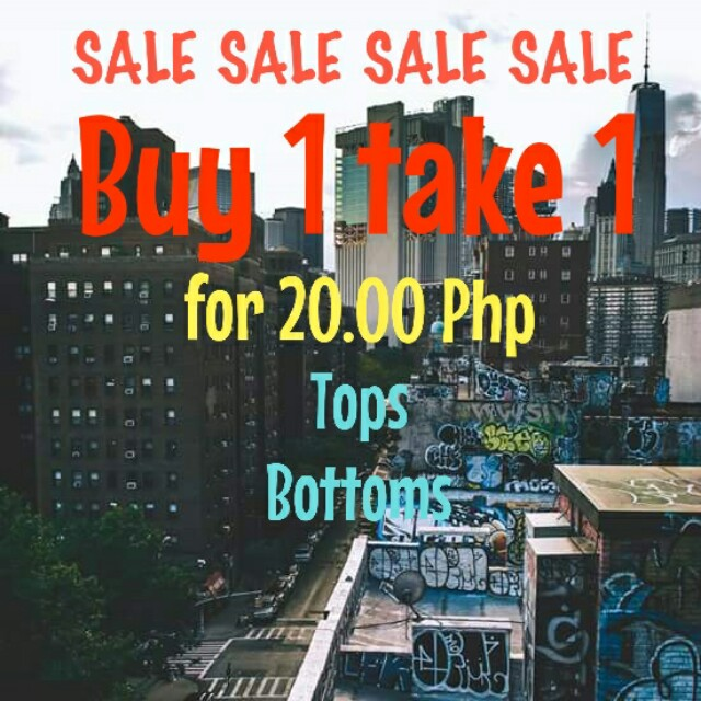 Buy 1 take 1 tops and bottoms