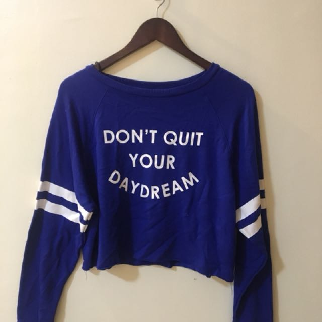H&M Don't Quit Your Daydream Sweater