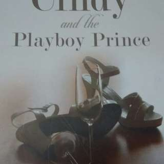 Cindy and the Playboy Prince by Astrie Zeng