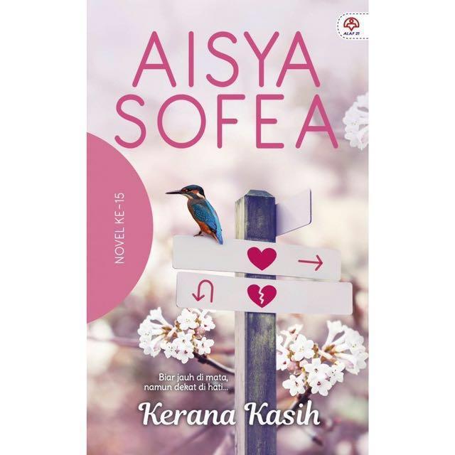 📖Kerana Kasih by Aisya Sofea📖