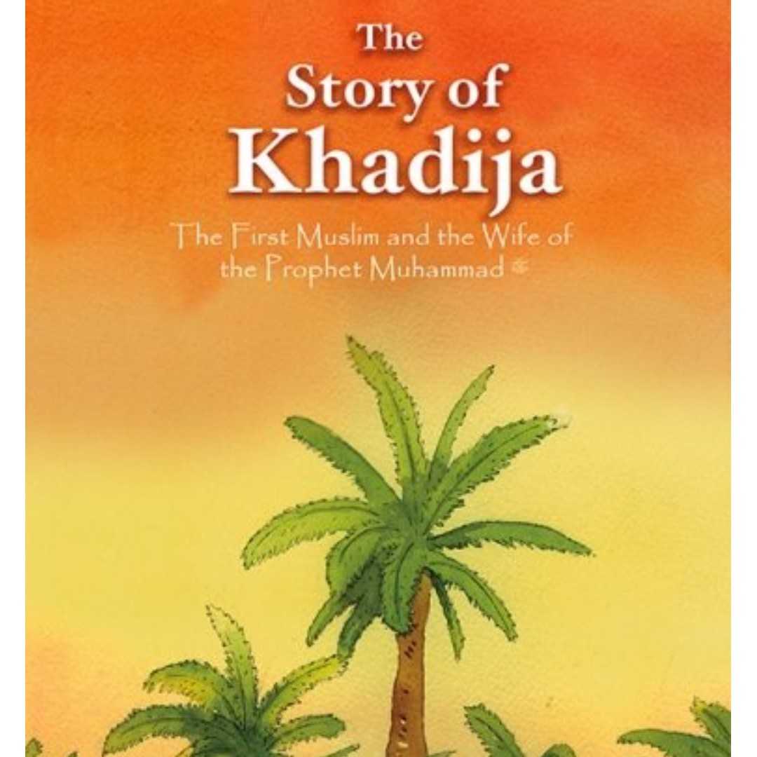 The Story Of Khadija First Muslim And Wife Prophet Lets Trace Huruf Hijaiah Hard Cover Muhammad Saw Books Stationery Childrens On Carousell