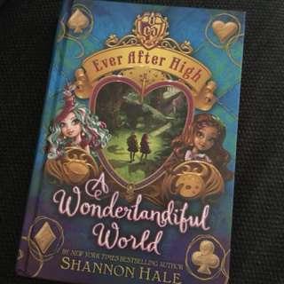 Ever After High - A Wonderful World