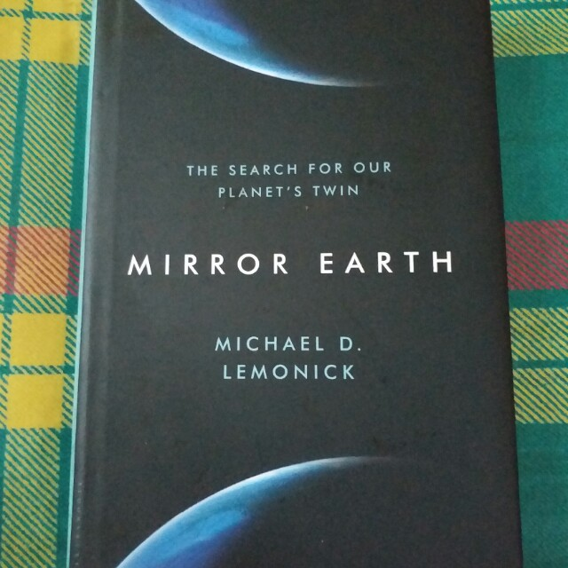 Mirror Earth, In Search for Our Planet's Twin