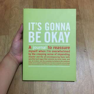 it's gonna be okay reassurance journal