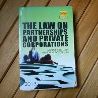 The Law on Partnerships and Private Corporations by de Leon