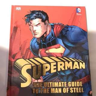 Hardcover - Superman. The Ultimate Guide to the Man of Steel.
